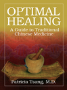 Optimal Healing (eBook): A Guide to Traditional Chinese Medicine