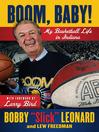 Boom, Baby! (eBook): My Basketball Life in Indiana