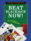 Beat Blackjack Now! (eBook): The Easiest Way to Get the Edge!