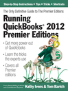 Running QuickBooks 2012 Premier Editions (eBook): The Only Definitive Guide to the Premier Editions