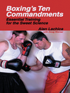 Boxing's Ten Commandments (eBook): Essential Training for the Sweet Science