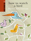 How to Watch a Bird (eBook)