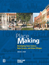 Place Making (eBook): Developing Town Centers, Main Streets, and Urban Villages