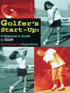 Golfer's Start-Up (eBook): A Beginner's Guide to Golf