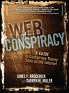Web of Conspiracy (eBook): A Guide to Conspiracy Theory Sites on the Internet