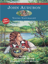 John Audubon (eBook): Young Naturalist