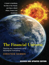The Financial Universe (eBook): Planning Your Investments Using Astrological Forecasting