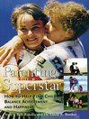 Parenting Your Superstar (eBook): How to Help Your Child Balance Achievement and Happiness