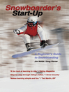 Snowboarder's Start-Up (eBook): A Beginner's Guide to Snowboarding