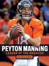 Peyton Manning (eBook): Leader of the Broncos