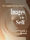 Images of the Self (eBook): The Sandplay Therapy Process
