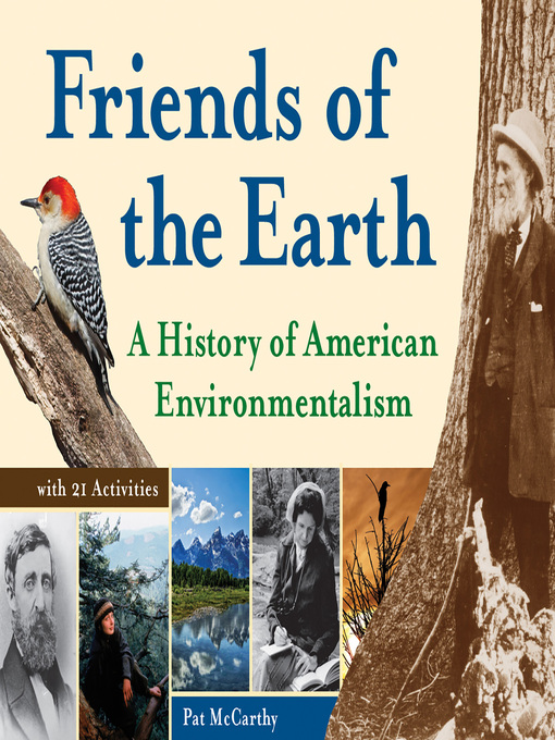 Friends of the Earth (eBook): A History of American Environmentalism with 21 Activities