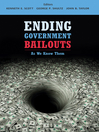 Ending Government Bailouts as We Know Them (eBook)