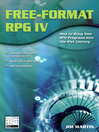 Free-Format RPG IV (eBook): How to Bring Your RPG Programs Into the 21st Century