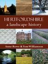 Hertfordshire (eBook): A Landscape History