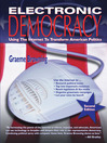 Electronic Democracy (eBook): Using the Internet to Transform American Politics