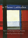 In These Latitudes (eBook): Ten Contemporary Poets