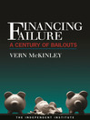 Financing Failure (eBook): A Century of Bailouts