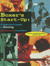 Boxer's Start-Up (eBook): A Beginner's Guide to Boxing