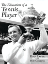 The Education of a Tennis Player (eBook)