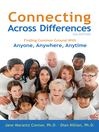 Connecting Across Differences (eBook): Finding Common Ground with Anyone, Anywhere, Anytime