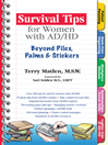 Survival Tips for Women with AD/HD (eBook): Beyond Piles, Palms, & Post-its