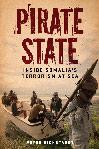 Pirate State (eBook): Inside Somalia's Terrorism at Sea