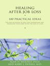 Healing After Job Loss (eBook): 100 Practical Ideas