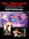 No Second Chance (eBook): A Reality-Based Guide to Self-Defense