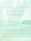 El descanso pleno (eBook): Encontrando reposo en el bienamado