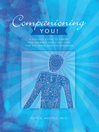 Companioning You! (eBook): A Soulful Guide to Caring for Yourself While You Care for the Dying and the Bereaved