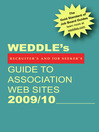WEDDLE's Guide to Association Web Sites 2009/10 (eBook): For Recruiters and Job Seekers