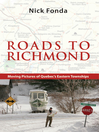 Roads to Richmond (eBook): Portraits of Quebec's Eastern Townships