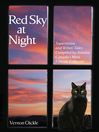 Red Sky at Night (eBook): Superstitions and Wives' Tales Compiled by Atlantic Canada's Most Eclectic Collector
