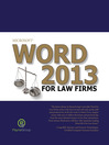 Microsoft Word 2013 for Law Firms (eBook)
