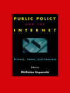 Public Policy and the Internet (eBook): Privacy, Taxes, and Contract
