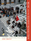 Music and the Elusive Revolution (eBook): Cultural Politics and Political Culture in France, 1968–1981