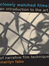 Closely Watched Films (eBook): An Introduction to the Art of Narrative Film Technique