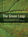 The Green Leap (eBook): A Primer for Conserving Biodiversity in Subdivision Development