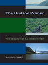 The Hudson Primer (eBook): The Ecology of an Iconic River