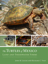 Turtles of Mexico (eBook): Land and Freshwater Forms