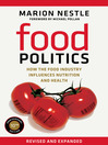 Food Politics (eBook): How the Food Industry Influences Nutrition and Health
