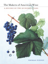 The Makers of American Wine (eBook): A Record of Two Hundred Years