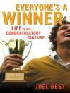 Everyone's a Winner (eBook): Life in Our Congratulatory Culture