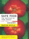 Safe Food (eBook): The Politics of Food Safety