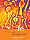 First Life (eBook): Discovering the Connections between Stars, Cells, and How Life Began