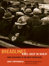 Breadlines Knee-Deep in Wheat (eBook): Food Assistance in the Great Depression