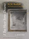 I Too Have Some Dreams (eBook): N.M. Rashed and Modernism in Urdu Poetry