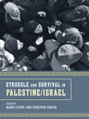 Struggle and Survival in Palestine/Israel (eBook)