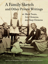 A Family Sketch and Other Private Writings (eBook)